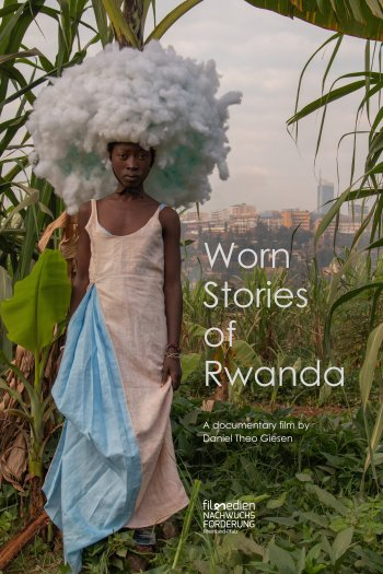 Worn Stories Of Rwanda
