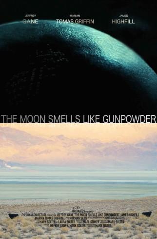 The Moon Smells Like Gunpowder