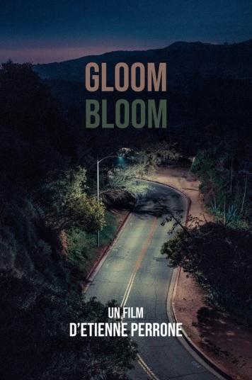 Gloom // Bloom