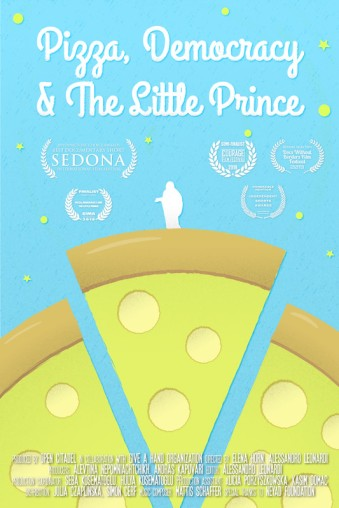 Pizza, Democracy & The Little Prince