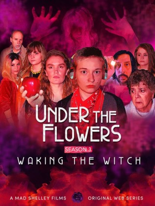 Under The Flowers: Waking The Witch