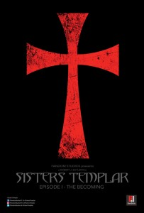 Sisters Templar: Episode I - The Becoming