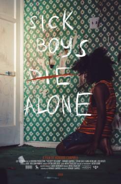 Sick Boys Die Alone