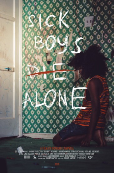 Sick Boys Die Alone