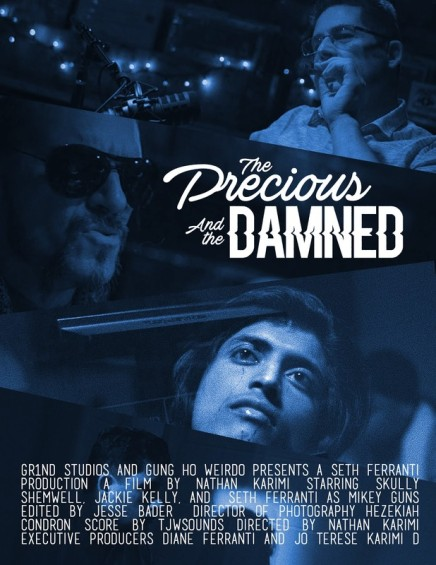 The Precious and The Damned