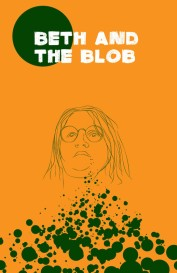 Beth and the Blob