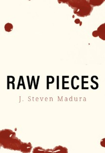 Raw Pieces
