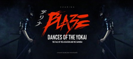 Blaze: Dances of the Yokai (The Tale of the Assassin and the Samurai)