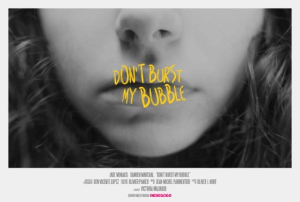 Don't Burst My Bubble
