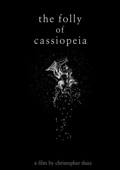 The Folly of Cassiopeia