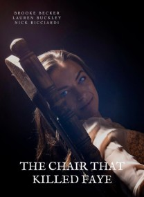 The Chair That Killed Faye