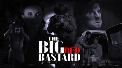 The Big Red Bastard