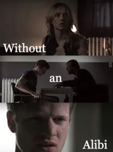 Without an Alibi